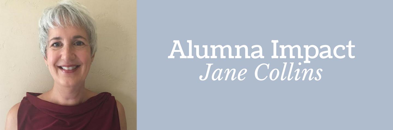 Alumna Impact: Jane Collins