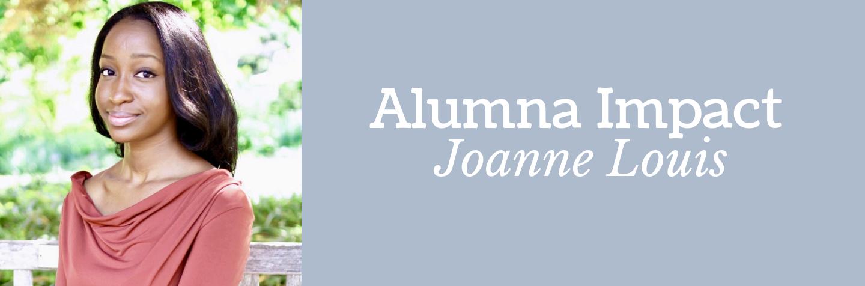 Alumna Impact: Joanne Louis